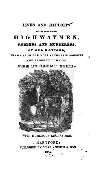 Lives&ExploitsofEnglishHighwaymen(Hartford,1854).jpg