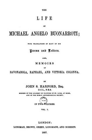 JohnS.Harford,TheLifeofMichaelAngeloBuonarroti(1857).JPG