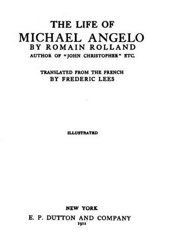 RomanRolland,TheLifeofMichaelAngelo(1912).JPG